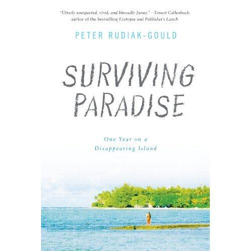 Surviving Paradise: One Year on a Disappearing Island [Book Review]