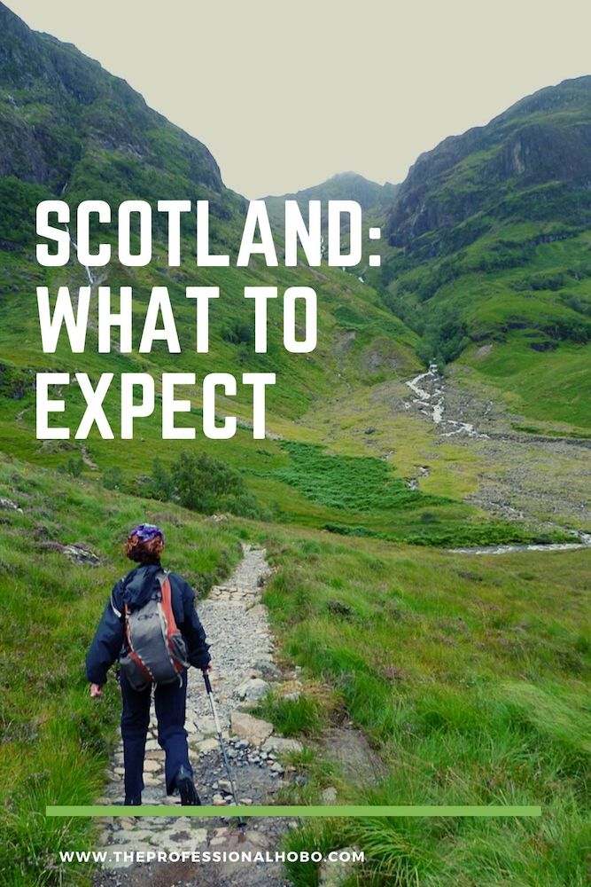 Scotland: Here's what to expect from your trip, from festivals to weather to highlands beauty and culture. #Scotland #traveltips #TheProfessionalHobo #roadtrip #hiking