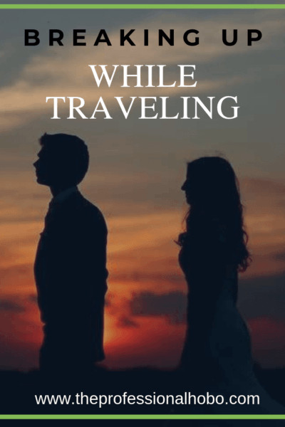 Breaking up while traveling: Here's a look at the factors that contribute to a relationship breakdown on the road, along with a touching story of how it happened. #TravelBrakeups #FullTimeTravel #TravelPlanning #TravelTips #TravelAdvice #RelationshipAdvice #TravelRomance #CouplesTravel #TravelCouples