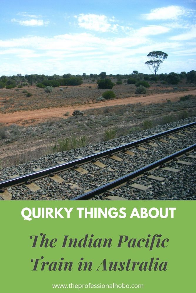 The Indian Pacific Train in Australia has all kinds of quirks! Like, it's a mail delivery service. This and more interesting details here! #traintravel #Australia #IndianPacific #Perth #Trains #TheProfessionalHobo #longtermtravel