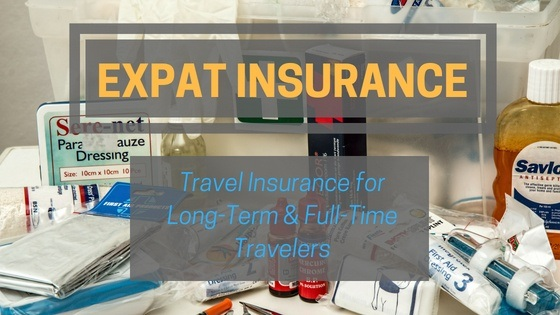 Expat Health Insurance: Travel Insurance for Full-Time and Long-Term Travelers