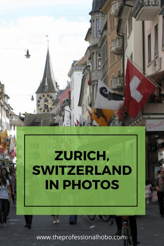 Travel through Zurich Switzerland in this photo essay! #Zurich #Switzerland #TheProfessionalHobo #TravelPhotos