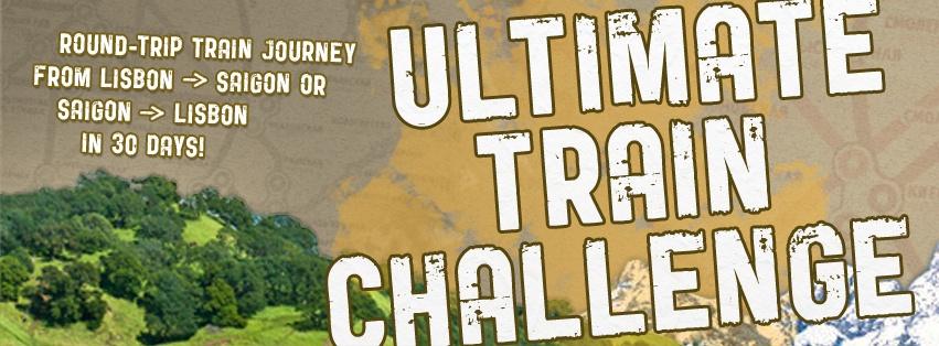 The Ultimate Train Challenge – 30 Days from Lisbon to Saigon
