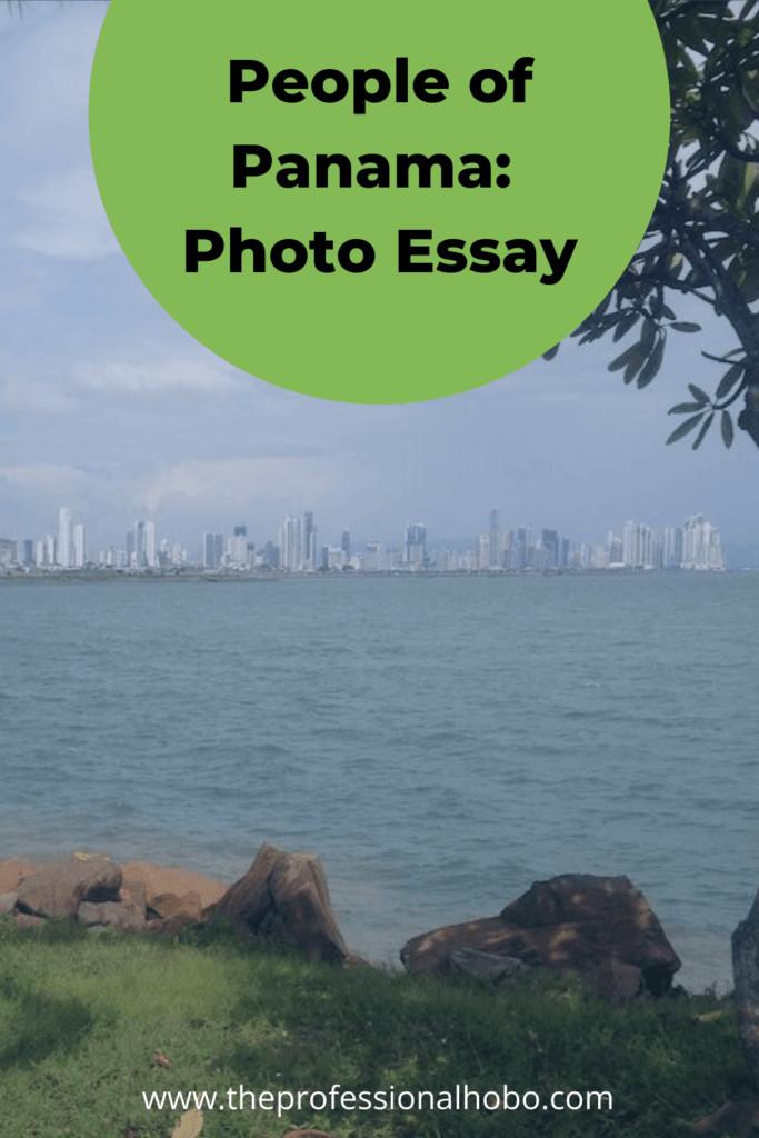 I learned about Panama through the people I met. #Panama #PhotoEssay #TravelPhotos #TheProfessionalHobo