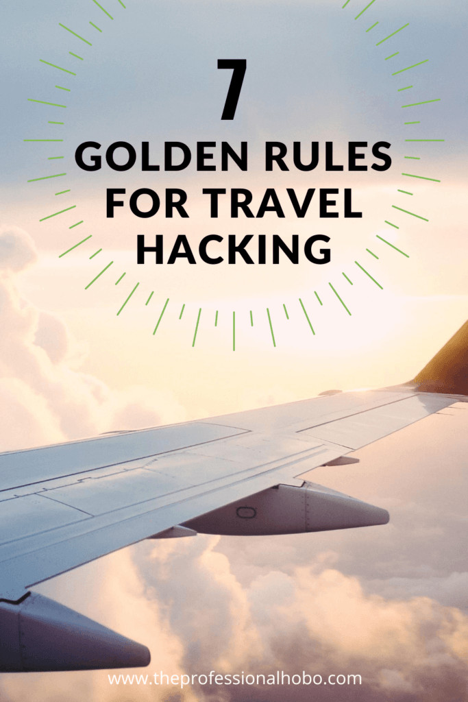 While describing an epic Travel Hacking fail, I outline 7 golden rules for using frequent flyer miles. #travelhacking #frequentflyer #airmiles #traveltips #TheProfessionalHobo