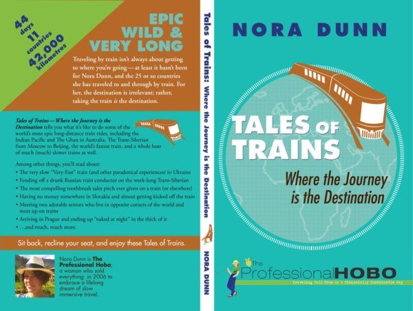 Tales of Trains, a book about the Trans Siberian, The Ghan, The Indian Pacific, and other epic train rides around the world