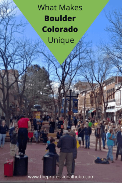 Here are some curious facts about Boulder Colorado USA; the people, the lifestyle, the wardrobe, and more. #BoulderCO #USA #randomobservations #traveltips #expatlife #Longtermtravel #TheProfessionalHobo