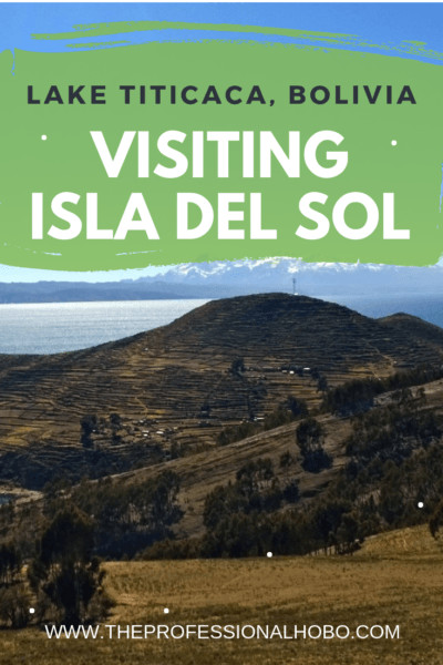 My trip to Isla del Sol in Bolivia was short but very sweet. Check out these stunning photos and learn about some of the folklore behind this special place. #FullTimeTravel #TravelPlanning #TravelTips #SaveMoneyTraveling #TravelWebsites #IslaDelSol #Bolivia #SouthAmericaTravel #LakeTiticaca #Copacabana #WhereToStay #Hiking