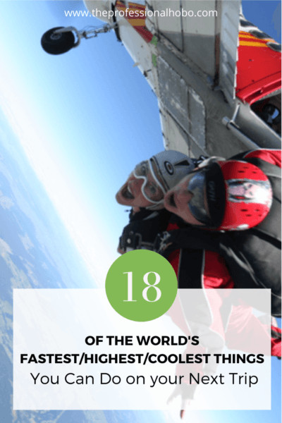 Travel long enough and you'll end up brushing with a world record for something. Here are 18 I've seen/done/eaten/etc. #traveltips #travelexperiences #worldshighest #worldsfastest #mostdangerousbeach #TheProfessionalHobo
