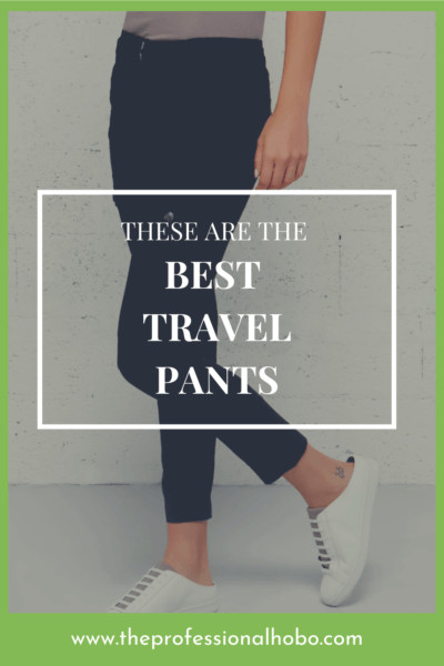 Look no further: These are the Best Travel Pants ever. Here's what makes them the best, and how to get them. #travelclothing #travelpants #travelfashion #TheProfessionalHobo #lifestyletravel #carryontravel #ultralighttravel #traveltips #Anatomie