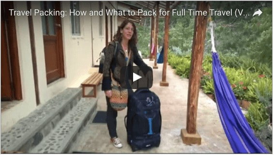 Travel Packing: How (and What) to Pack for Full-Time Travel (Video)