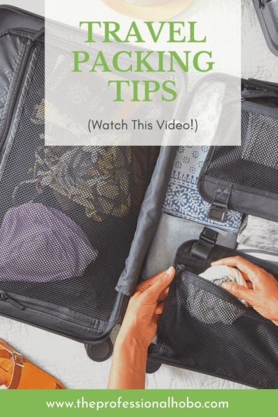 Check out these killer Travel Packing Tips in this post and video where I show you exactly what I pack, and how. #TheProfessionalHobo #travelpacking #travelgear #traveltips #packingtips #packingtools #carryontravel #travelluggage #luggage #fulltimetravel #longtermtravel