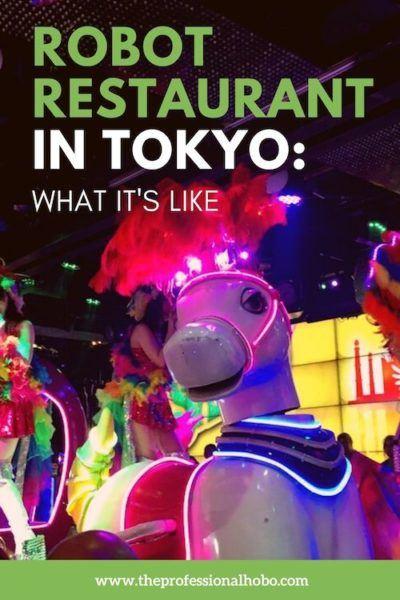 The Robot Restaurant in Tokyo is a TRIP! Here's what it's like. #Tokyo #Japan #RobotRestaurant #familytravel #traveltips #TheProfessionalHobo