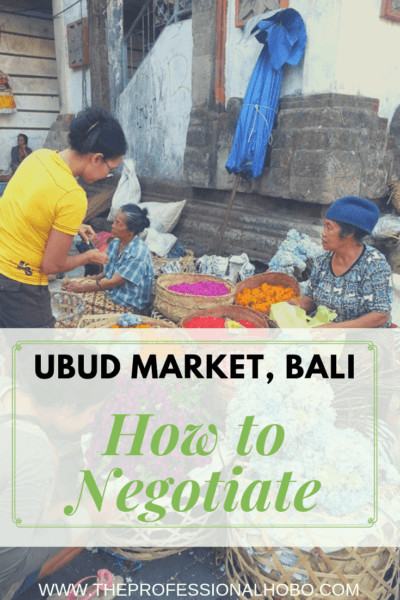 The Ubud Market in Bali is a maze of vendors selling wares useful to beautiful to tacky as hell. Walk through with me and learn how (and why) to negotiate. #FullTimeTravel #TravelPlanning #BudgetTravel #TravelTips #SaveMoneyTraveling #MakingMoneyWhileTraveling #TravelWebsites #HowToNegotiate #UbudMarket #Bali #Indonesia #AsiaTravel #BaliMarket #MarketTravel #Souvenirs