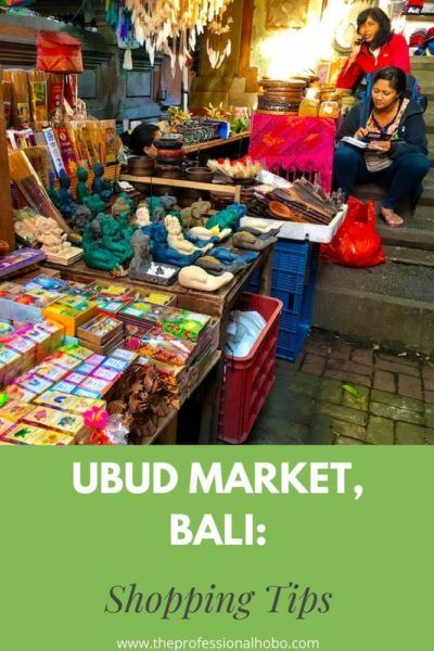 Ubud Market in Bali is a must-see. Here are some Shopping Tips and Negotiation Tactics. #Ubud #Bali #Ubudmarket #Ubudshopping #Balishopping #TheProfessionalHobo