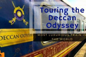 Touring the Deccan Odyssey - the most luxurious train in the world