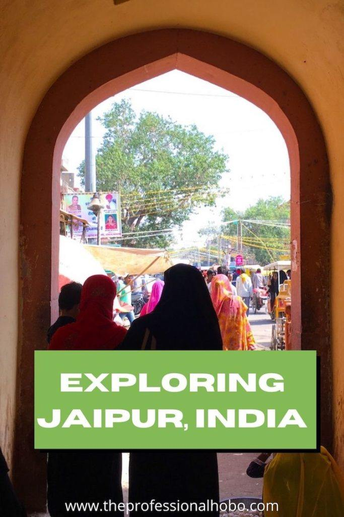 Visit Jaipur in India! Here's how I did it. #Jaipur #India #traveltips #TheProfessionalHobo #longtermtravel