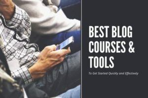 Best Blogging Courses and Tools