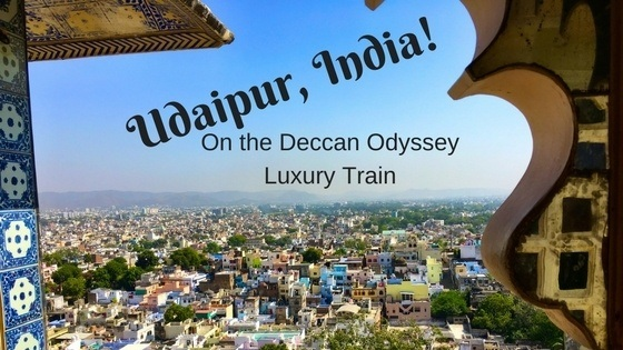 Udaipur India, with the Deccan Odyssey Luxury Train