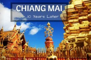 CHIANG MAI, 10 years later