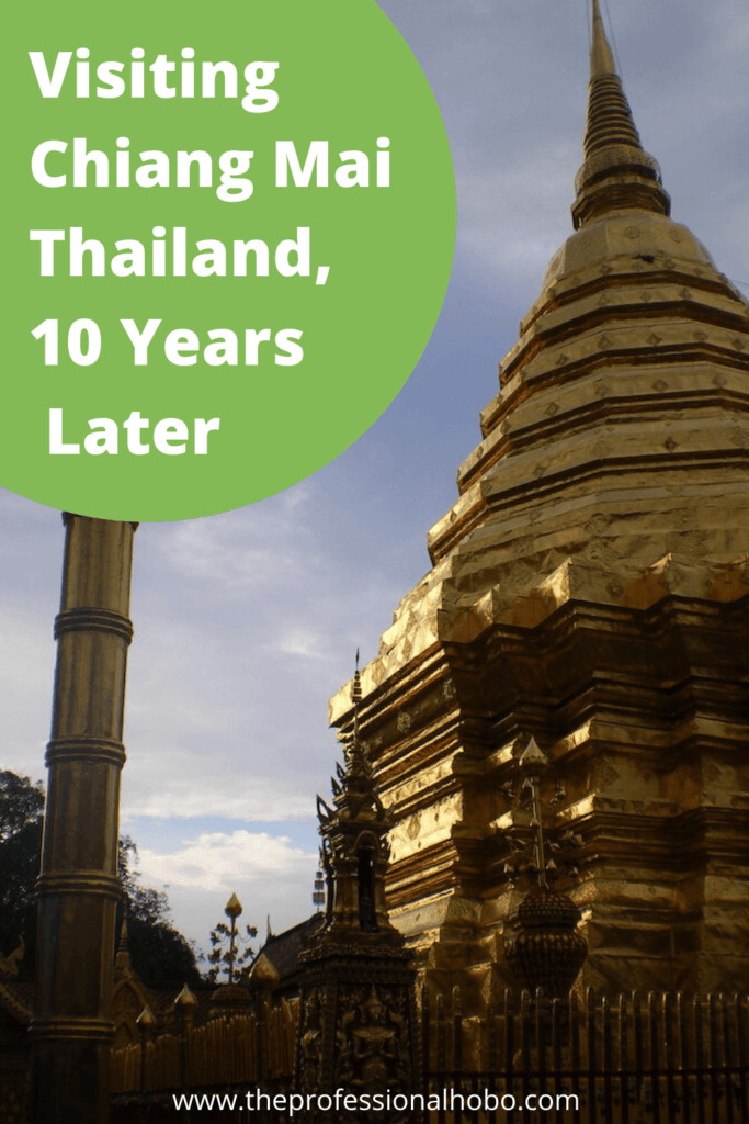 I returned to Chiang Mai Thailand, 10 years later, hoping I would be able to find TJ. Here's what happened. #Thailand #ChiangMai #TheProfessionalHobo #fulltimetravel #travelstories