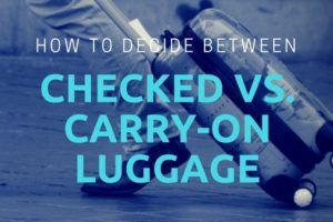 Checked vs. Carry-On Luggage