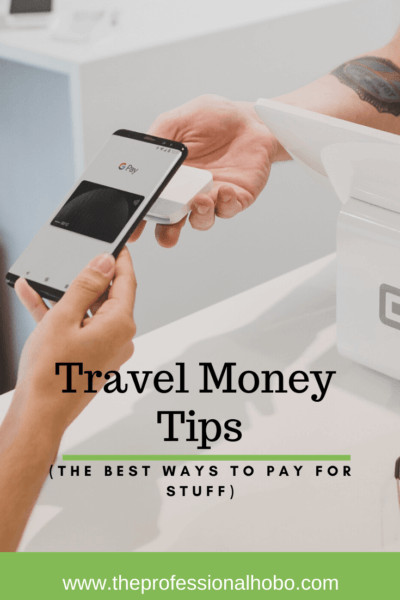 Here's your ultimate guide filled with travel money tips. Travel like a pro after reading this! #travel #TheProfessionalHobo #travelmoney #travelcreditcard #traveldebitcard #prepaidtravelcard #travelerscheques #travelerschecks #travellifestyle #fulltimetravel #longtermtravel #gapyear #sabbatical