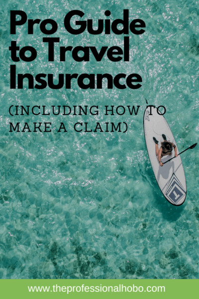 Pro Guide to Travel Insurance - Learn the basics, how to make a claim, different kinds of insurance (including what you don't need), credit card insurance, and more! #travel #travelinsurance #TheProfessionalHobo #travellifestyle #creditcardinsurance #medicalinsurance #insuranceclaims #baggageinsurance #travelemergency #medicalemergency #insuranceterms