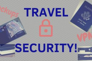 TRAVEL SECURITY! The Ultimate Guide