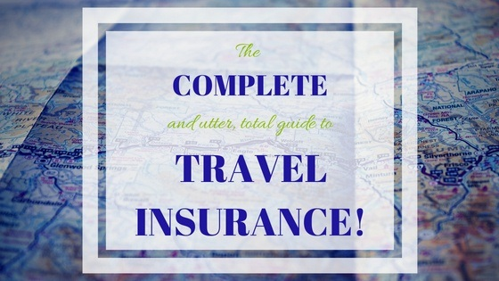 The Complete & Easy Guide to Insurance for Travelers