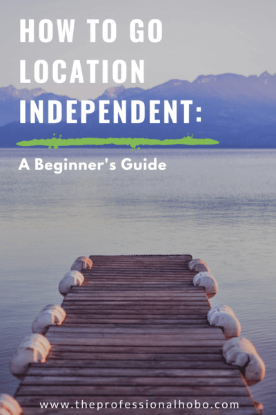 Learn how to become a digital nomad with this extensive guide about location independent careers, lifestyle tips, tools, cautionary tales, and more. #locationindependent #digitalnomad #traveljob #travelcareer #onlinecareer #telecommuting #onlinebusiness #virtualjob #TheProfessionalHobo #travellifestyle #longtermtravel #fulltimetravel