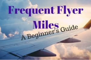 Frequent Flyer Miles for beginners