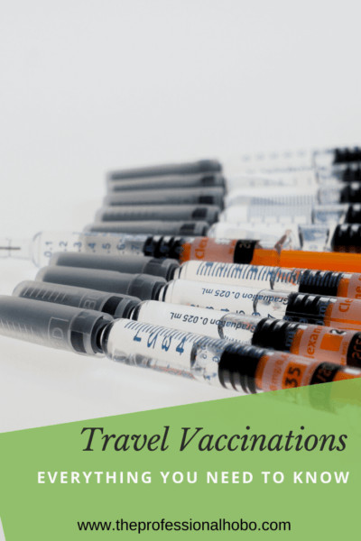 Depending on where you go, Travel Vaccinations could be vital. Here's what you need to know about the various travel vaccinations, where to get them, and whether you need them. #travel #vaccinations #travelvaccinations #travelshots #travelclinic #yellowfever #dengue #malaria #TheProfessionalHobo #traveldisease #disease