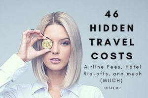 46 hidden Travel Costs to Avoid, from The Professional Hobo