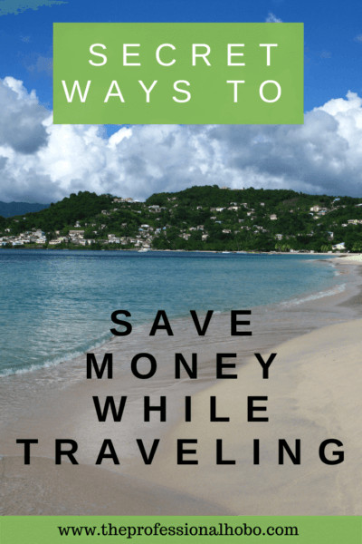 Strategies to save money while traveling that you haven't considered! #traveltips #savemoneytraveling #budgettravel #creativetravel #theprofessionalhobo #freeupgrades
