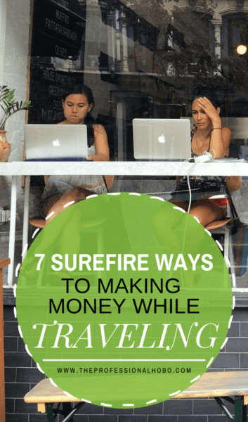 Knowing how to make money while traveling can be the difference between a lifetime of long-term travel and going home when your savings dries up. This guide has 7 effective ways to make money while you travel. #FullTimeTravel - #TravelPlanning #BudgetTravel #FinancialTravelTips #TravelMoneyAdvice #SaveMoneyTraveling #MakingMoneyWhileTraveling #TravelEntrepreneurs #FreelanceWriting