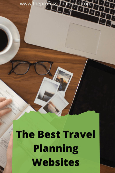 Here are the best travel websites for planning, researching, and booking your next trip, as well as getting the most out of the travel experience. #travelwebsite #Traveltips #travelplanning #TheProfessionalHobo #travelhacks #NoraDunn
