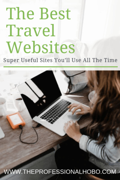 The internet is packed with websites for travelers, but sites come and go everyday. This is the most up to date list of the best travel websites around! #FullTimeTravel #TravelPlanning #BudgetTravel #TravelTips #FinancialTravelTips #TravelMoneyAdvice #SaveMoneyTraveling #MakingMoneyWhileTraveling #TravelWebsites #TravelTools #FlightSearch