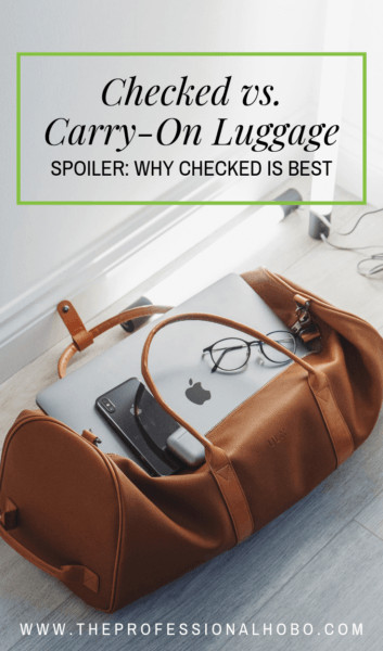 When it comes to luggage, I've had it all. Checked luggage, carry-on luggage, rolling, backpacks, wheeled backpacks, hybrids, and more. Here's why I now travel with checked luggage, along with criteria fo you to decide if carry-on or checked is best for you - and the best road-tested luggage recommendations. #CarryOn #CarryOnLuggage #TravelPacking #FullTimeTravel #TravelPlanning #BudgetTravel #TravelTips
