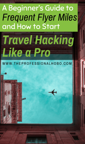 By using frequent flyer miles strategically and knowing how to travel hack (ie: reading this post!), you can save even more money and even fly for free. #TravelHacking #FrequentFlyer #TravelHacks #FullTimeTravel #TravelPlanning #BudgetTravel #TravelTips #FinancialTravelTips #TravelMoneyAdvice #SaveMoneyTraveling