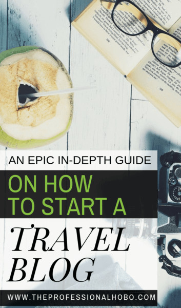 Want to know how to start a travel blog? Here's everything you need to know to go from concept to money-making machine (including why you shouldn't do it)! #FullTimeTravel #TravelPlanning #BudgetTravel #TravelTips #FinancialTravelTips #TravelMoneyAdvice #SaveMoneyTraveling #MakingMoneyWhileTraveling #FreelanceWriting #TravelBlogging #TravelEntrepreneurs #DigitalNomads #ExpatLife #LocationIndependence