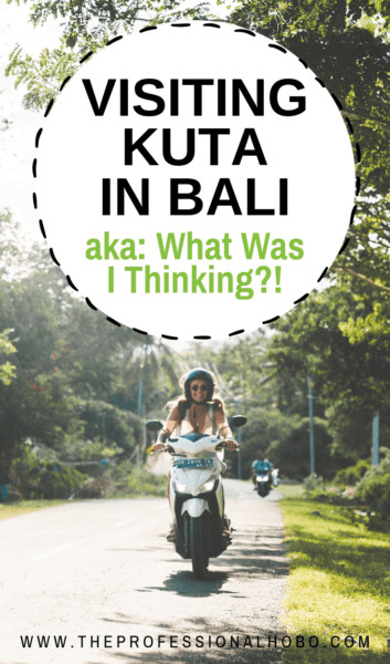 I went to Kuta to see a Balinese healer. It's all downhill from there. The best place to start is the beginning. Buckle your seatbelt; it's a bumpy ride! #Kuta #Bali #Indonesia #BaliTravel #FullTimeTravel #TravelPlanning #BudgetTravel #TravelTips #DigitalNomads