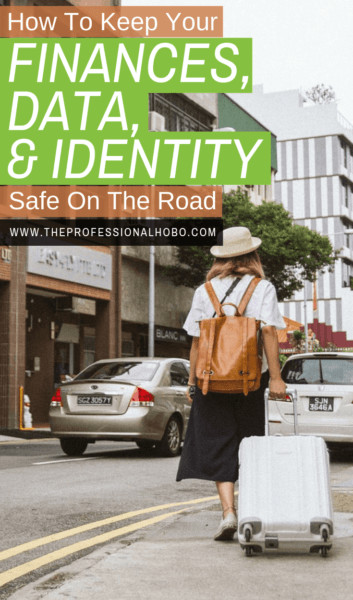 It's important to keep your documents, data, finances, and identity safe while traveling. Everything you need is in this ultimate guide to travel security. #TravelSafety #FullTimeTravel #TravelPlanning #BudgetTravel #TravelTips #FinancialTravelTips #TravelMoneyAdvice