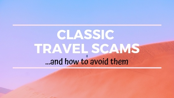 24 Classic Travel Scams, and How to Avoid Them