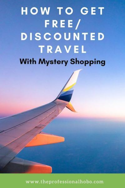 Here's how to get free and discounted travel with mystery shopping! #freetravel #cheaptravel #mysteryshopping #freeflights #freehotels #TheProfessionalHobo #traveltips #travelhacks