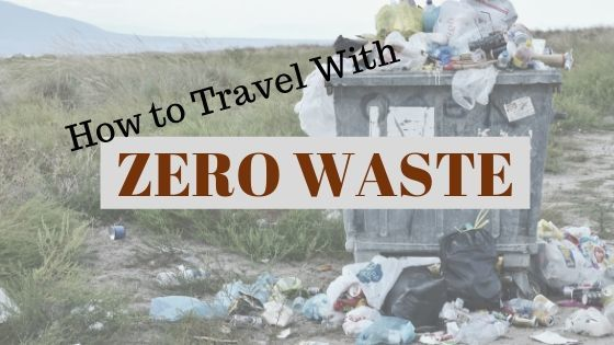 My Zero Waste Kit for Travel (and Home)