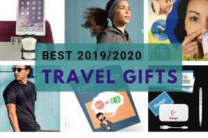 Best Travel Gifts for 2019 and 2020