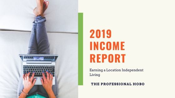 My 2019 Location Independent Income Breakdown