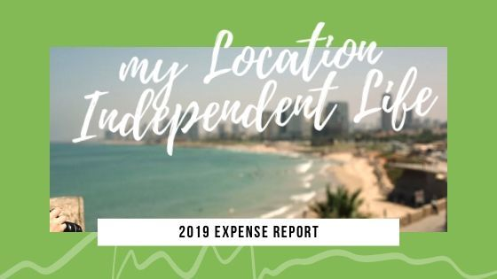 My Location Independent Life: 2019 Expense Report