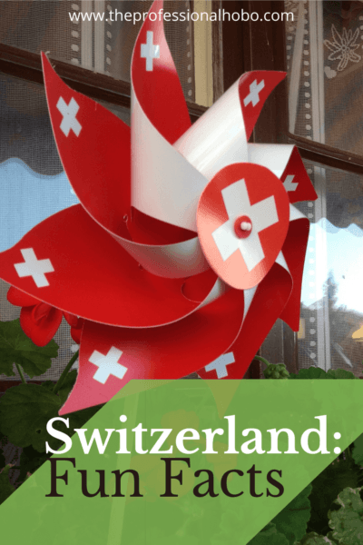 Here's what I learned about Switzerland after three months of house-sitting in Zurich and the mountains near Lucerne. #Switzerland #randomfacts #traveltips #travelobservations #Swisslife #TheProfessionalHobo